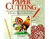 The Big Book of Paper Cutting by Chris Rich like new scherenschnitte papercutting complete guide with project ideas