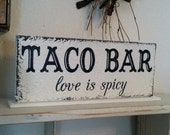 TACO BAR, Taco Bar Sign, love is spicy, Wedding Signs, Wedding Table Signs, 4 3/4 x 12