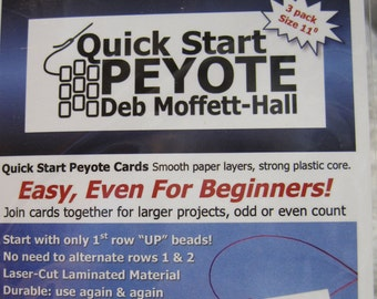 Quick Start Peyote by Deb Moffett-Hall, For Flat Peyote Stitch for Size 11 Seed Beads
