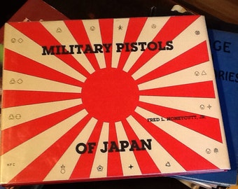 RARE Book Military Pistols of Japan VINTAGE BOOK Signed by the Author