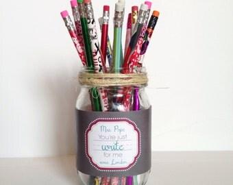 DIGITAL Teacher Appreciation Gift - You're Just Write for Me Bottle or Jar Wrap