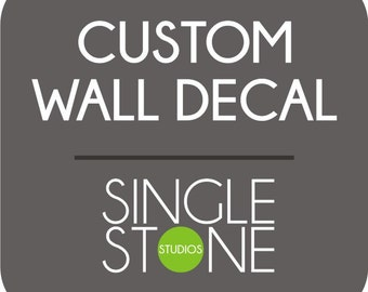 Custom Wall Quote Decal for Mackenzie