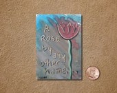 A Rose By Any Other Name Shakespeare Quote ACEO Original Watercolor Painting