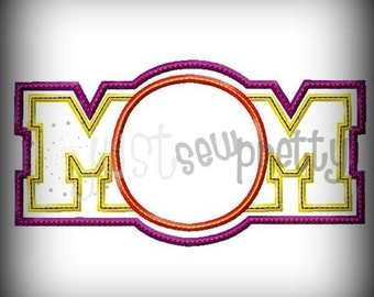 Mom Support with Blank Center Embroidery Applique Design
