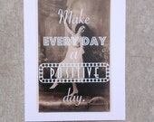 Inspirational card, Positive day greeting #25