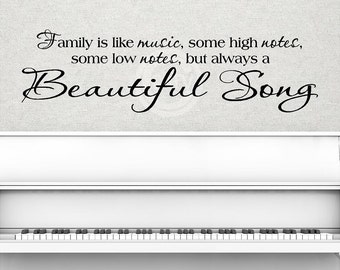 Family is like music some high notes some low notes but always a beautiful song vinyl lettering home decor decal wall saying 10 x 36