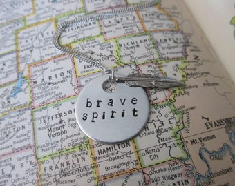 Brave Spirit - Metal Hand Stamped Necklace