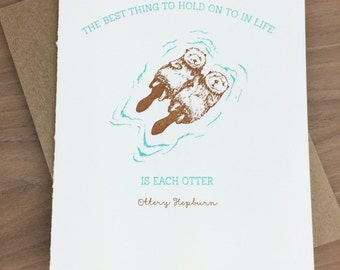 hold on to each otter - single letterpress greeting card