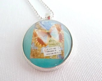 dream quote pendant, butterfly necklace, inspirational quote jewelry, butterfly pendant