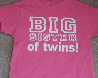 Big Sister To Twins Shirt Available In Many Different Designs