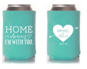 Custom Wedding Collapsible Can Coolers - HOME is Wherever I'm With You