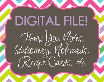 DIGITAL FILE for Thank You Notes, Stationery, Notecards, Flat Notes, Recipe Cards, etc - Use this link to purchase a printable file