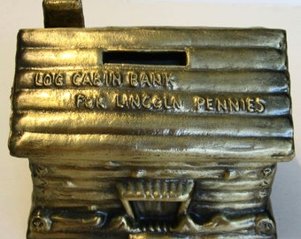 Vintage Log Cabin Bank for Lincoln Pennies ~ Brass Plated