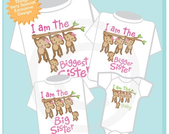 Set of Four Sibling Monkey Shirt and Onesie Set, I am the Biggest Sister Shirt, Bigger Sister, Big Sister and Baby (05012014a)