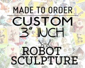 3 inch Mini Customizable Robot Sculpture (MADE TO ORDER) Clay, Wire, Paint