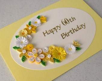 60th birthday greeting card, handmade, quilled - can be for any age