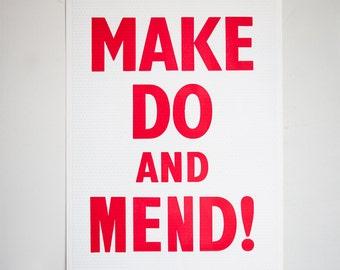 Make Do & Mend  - letterpress Typographic print SALE