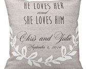 Wedding Gift Pillow Cover He Loves Her Wedding Pillow Cotton Anniversary Gift