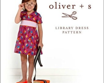 oliver + s ~ LIBRARY DRESS PATTERN ~ Multi-sized Sewing Pattern for Girls ~ Sizes 6-24 Months to Size 4