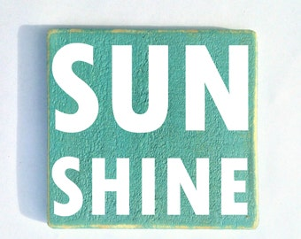 Sunshine (Choose Color) Rustic Shabby Chic Wood Sign