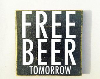 Free Beer Tomorrow Etsy