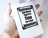 Retirement Card and Magnet Quote - Magnet Card for Retirement - Card for Adventure - Life Changes Card. MT121