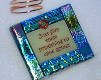 Wine Bottle Charms - Just Give them Something to Wine About