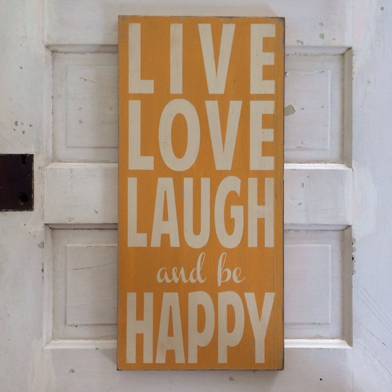 Live Love Laugh and be Happy Typography Word Art in Golden Yellow