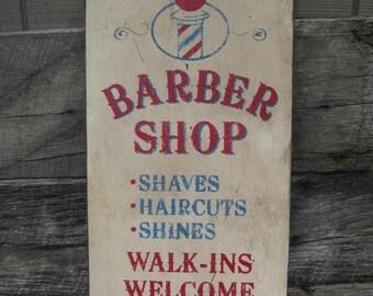 Primitive/Vintage Barber Shop Sign