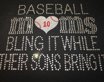 Baseball Moms Bling It--BIg and Blingy Design, Customized with your favorite players number