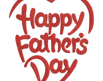 Happy Father's Day Embroidery Design - 3 Sizes - Instant Download