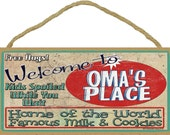 "Welcome To OMA'S Place Home of World Famous Milk & Cookies GRANDMA 5"" x 10"" Wall SIGN Plaque"
