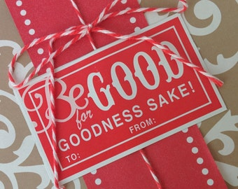 Labels - Be GOOD for goodness sake