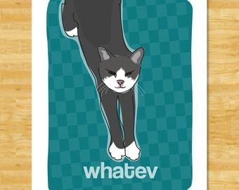 Cat Art Print - Whatev - Cat Gifts