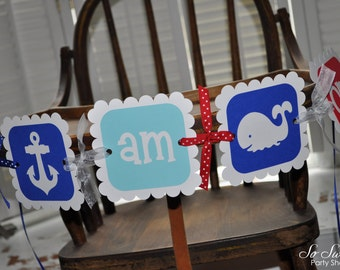Nautical Birthday Banner - I Am One Highchair Banner - Photo Prop - Whale and Anchor Birthday Decorations