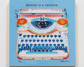 """Typewriter Art on 7 inch sq. Woodblock - """"Qwerty is a rainbow.""""  ready to hang"""