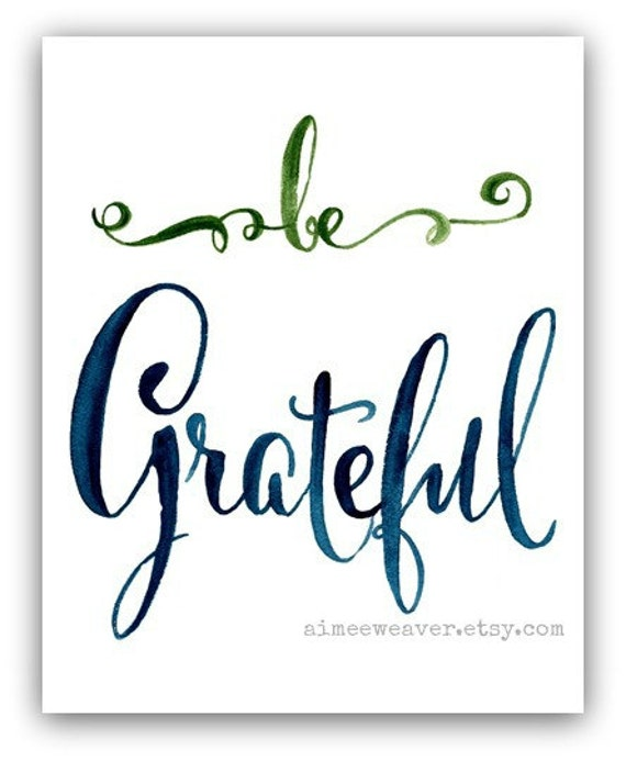 Be Grateful Watercolor Print 8x10