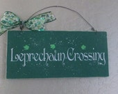 Wooden Leprechaun Crossing Sign - St Patricks Day Sign