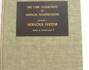 The CIBA Collection of Medical Illustrations, Volume 1, Nervous System, 1953