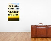Not All Those Who Wander Are Lost 16 x 20 Gallery Wrapped Canvas -The Perfect Gift for a Travel Lover