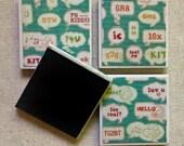 Text Speak Humorous Tile Magnets Set of 4 Handmade Ceramic