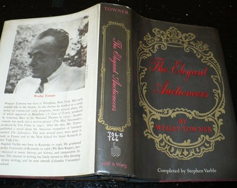 Vintage Book, Antiques, The Elegant Auctioneers, by Wesley Towner, Hill Wang. N.Y