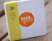 BEER is GOOD Orange Coasters, modern beer cap design (Letterpress printed, 3.5 inches) set of 8, perfect gift for home brewer or beer lover