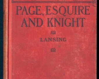 1910 Page Esquire and Knight by Marion Florence Lansing, M.A