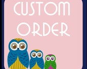 Custom order for Andrea
