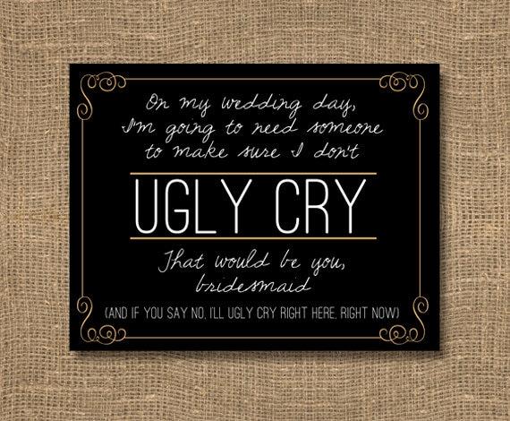Bridesmaid Card Dont Let Me Cry Funny Bridesmaid