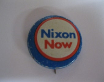 Water Gate Nixon 37th Famous President Political Campaign NIXON NOW Lapel Pin to Add to a Collection of Political Items and Memoribilia