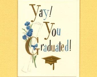 YAY YOU GRADUATED - Graduation Card - Graduation - Congrats Card - Congrats Grad - Graduation Card Funny - Funny Grad Card - Yay - Item C026