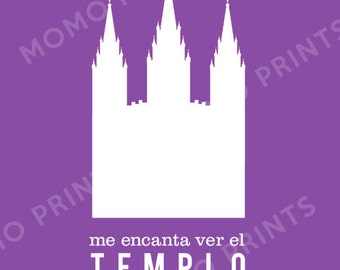 SPANISH/ESPANOL - I Love to See the Temple - LDS Primary Song Print