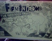 Staircase Wit Zine #7 Feminism: the Forbidden Fruit [a Political/Personal Split]
